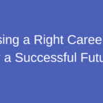 Choosing Right Career
